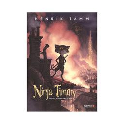 Ninja Timmy och de stulna skratten Henrik Tamm