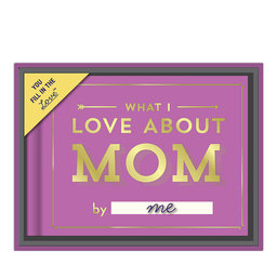 Knock Knock What I Love About Mom Fill in the Love Gift Box
