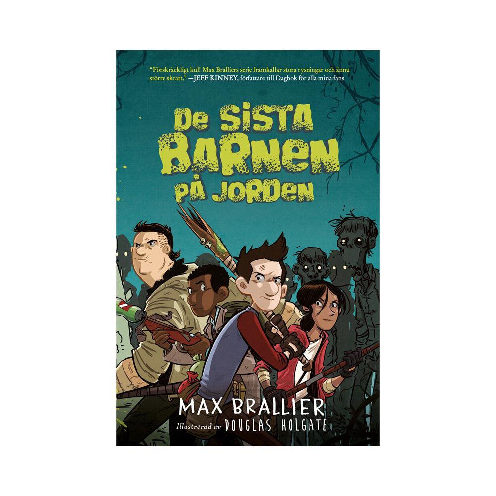 De sista barnen på jorden Max Brallier