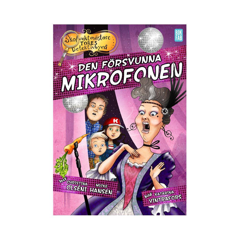 Skolvaktmästare Tores Detektivbyrå : Den försvunna mikrofonen 3