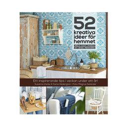 52 kreativa idéer för hemmet Susanna Zacke & Sania Hedengren